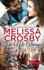 Love Me Always: A Willow Oaks Sweet Romance Cover Image