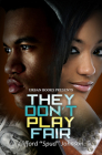 They Don't Play Fair Cover Image