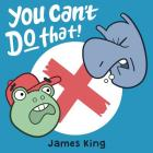 You Can't Do That! (Pip the Frog #1) Cover Image