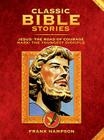 Classic Bible Stories: Jesus - The Road of Courage / Mark, The Youngest Disciple Cover Image