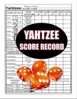 Yahtzee Score Record: 100 Yahtzee Score Sheet, Game Record Score Keeper Book, Score Card Cover Image