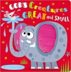 God's Creatures Great and Small Cover Image