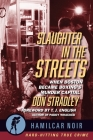 Slaughter in the Streets: When Boston Became Boxing's Murder Capital Cover Image