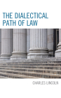 The Dialectical Path of Law Cover Image