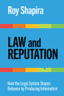 Law and Reputation: How the Legal System Shapes Behavior by Producing Information Cover Image