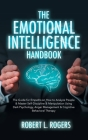 The Emotional Intelligence Handbook: The Guide for Empaths on How to analyze People and Master Self-Discipline and Manipulation Using Dark Psychology, Cover Image