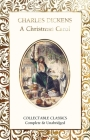 A Christmas Carol (Flame Tree Collectable Classics) Cover Image