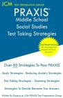 PRAXIS Middle School Social Studies Test Taking Strategies: PRAXIS 5089 - Free Online Tutoring - New 2020 Edition - The latest strategies to pass your Cover Image
