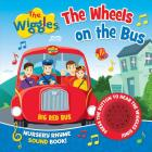 The Wheels on the Bus Nursery Rhyme Sound Book (The Wiggles) Cover Image