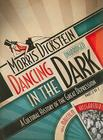 Dancing in the Dark: A Cultural History of the Great Depression, Part 2 of 2 Cover Image