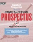 Arizona Diamondbacks 2021: A Baseball Companion Cover Image