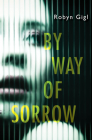 By Way of Sorrow (An Erin McCabe Legal Thriller #1) Cover Image