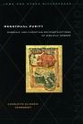 Menstrual Purity: Rabbinic and Christian Reconstructions of Biblical Gender (Contraversions: Jews and Other Differences) Cover Image