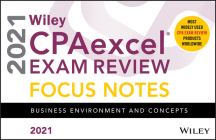 Wiley Cpaexcel Exam Review 2021 Focus Notes: Business Environment and Concepts Cover Image