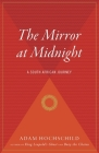 The Mirror at Midnight: A South African Journey Cover Image