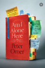 Am I Alone Here?: Notes on Living to Read and Reading to Live Cover Image