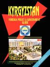 Kyrgyzstan Foreign Policy and Government Guide Cover Image