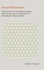 Hanafi Maturidism: Trajectories of a Theological Legacy: With a Study and Critical Edition of Al-Khabbazi's Kitab Al-Hadi Cover Image