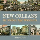 New Orleans in Golden Age Postcards Cover Image