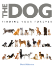 The Dog: Finding Your Forever Cover Image