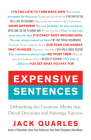 Expensive Sentences: Debunking the Common Myths That Derail Decisions and Sabotage Success Cover Image