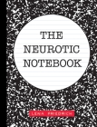 The Neurotic Notebook Cover Image