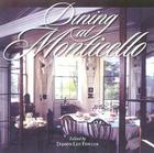 Dining at Monticello: In Good Taste and Abundance (Distributed for the Thomas Jefferson Foundation) Cover Image