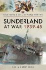 Sunderland at War 1939-45 Cover Image
