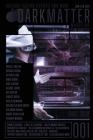 Dark Matter Magazine Issue 001 Cover Image