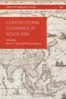 Constitutional Foundings in South Asia (Constitutionalism in Asia) Cover Image