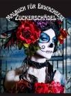 Zuckerschädel Malbuch für Erwachsene: Stressabbau Schädel Designs für Erwachsene Entspannung Mitternacht 100 Seiten Färbung Buch Cover Image