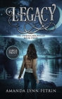 Legacy (Large Print Edition): The Owens Chronicles Book Three Cover Image