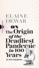 On the Origin of the Deadliest Pandemic in 100 Years: An Investigation (Field Notes #4) Cover Image