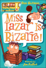 Miss Lazar Is Bizarre! (My Weird School #9) Cover Image