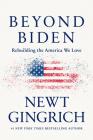 Beyond Biden: Rebuilding the America We Love Cover Image