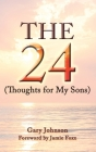 The 24 ( Thoughts for my sons ) Cover Image