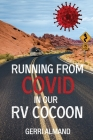 Running from COVID in our RV Cocoon Cover Image