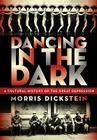 Dancing in the Dark: A Cultural History of the Great Depression Cover Image