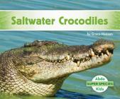 Saltwater Crocodiles (Super Species) Cover Image
