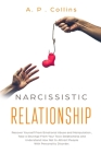 Narcissistic Relationship: Recover Yourself from Emotional Abuse and Manipulation, Take a Revenge From Your Toxic Relationship and Understand How Cover Image