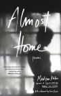 Almost Home: Poems Cover Image