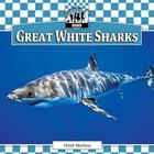 Great White Sharks (Checkerboard Animal Library: Sharks Set I) Cover Image