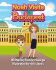 Noah Visits Budapest Cover Image