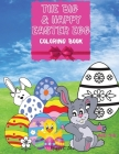 The Big & Happy Easter Egg - Easter Eggs Hunting Coloring Book: A Joyful Book to Color, Bunny, Chicken and the Eggs, Amazing Coloring Book for Kids 4- Cover Image