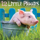 12 Little Piggies 2021 Wall Calendar Cover Image