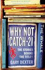 Why Not Catch-21?: The Stories Behind the Titles Cover Image