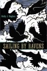 Sailing by Ravens Cover Image