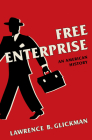 Free Enterprise: An American History Cover Image