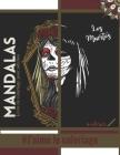 Livre de coloriage pour adultes Mandalas Los Muertos #J'aime le coloriage: Magnifiques Mandalas pour les passionnés - Livre de Coloriage Adultes et en Cover Image