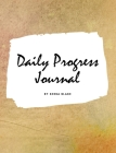 Daily Progress Journal (Large Hardcover Planner / Journal) Cover Image
